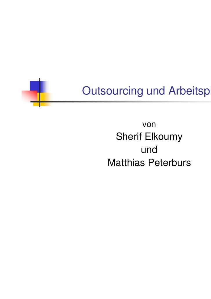 Outsourcing und Arbeitsplätze           von     Sherif Elkoumy           und    Matthias Peterburs