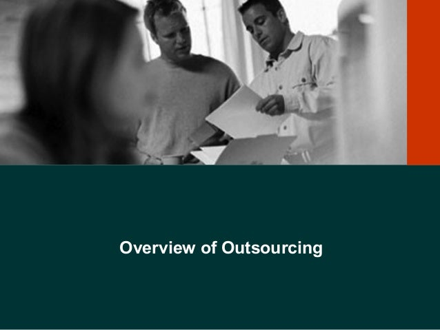 Overview of Outsourcing