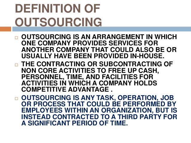 summaries of outsourcing works The benefits of outsourcing finance and accounting xerox contributor, xerox by joe mullich finance and accounting (f&a) was one of the first processes that companies outsourced, and the.