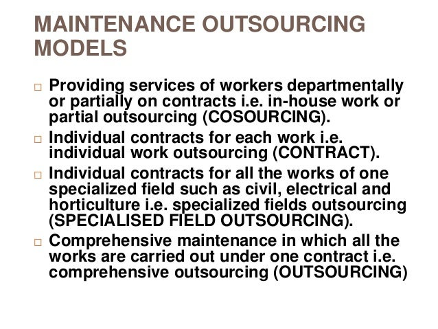 engineering maintenance outsourcing thesis Outsourcing vs insourcing in the automotive industry the role and concepts of suppliers - christian nitschke - master's thesis - engineering - industrial.