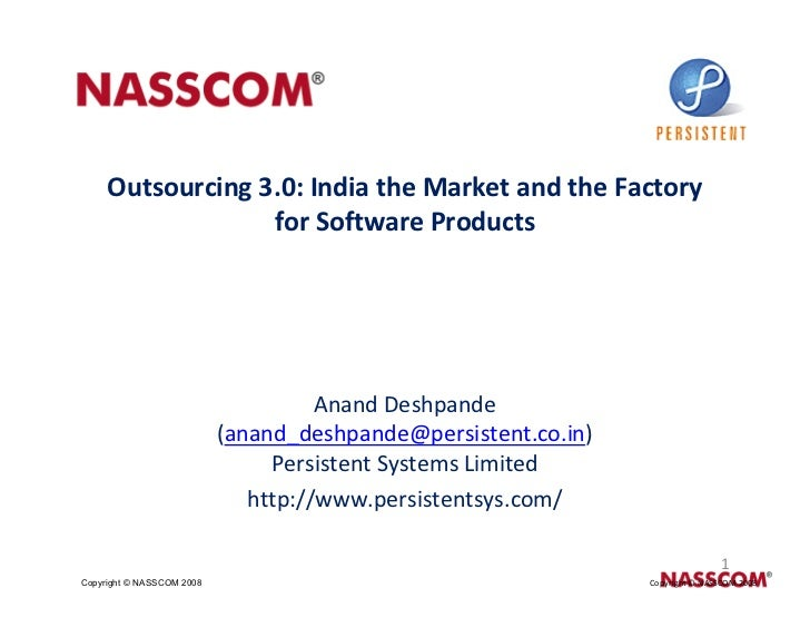 Outsourcing 3.0: India the Market and the Factory                   for Software Products                                 ...