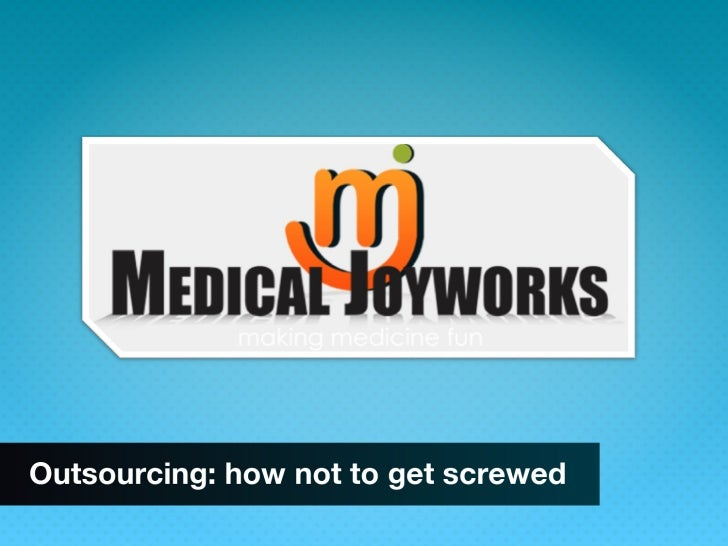 Outsourcing : How not to get screwed