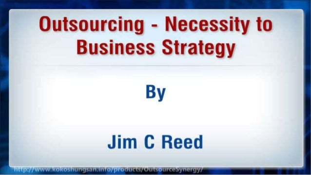 Outsourcing - Necessity to Business Strategy Slide 2