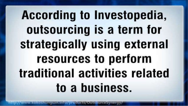 Outsourcing - Necessity to Business Strategy Slide 3
