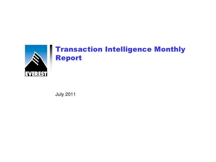 Transaction Intelligence MonthlyReportJuly 2011