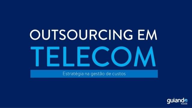 Outsourcing em telecom
