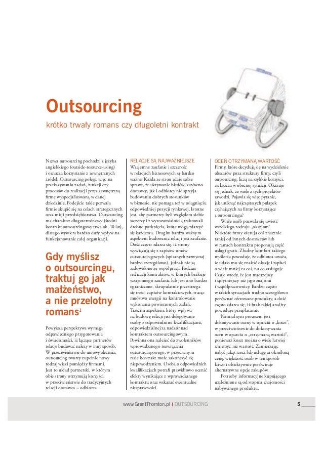 Nazwa outsourcing pochodzi z językaangielskiego (outside-resource-using)        Wzajemne zaufanie i szczerość             ...