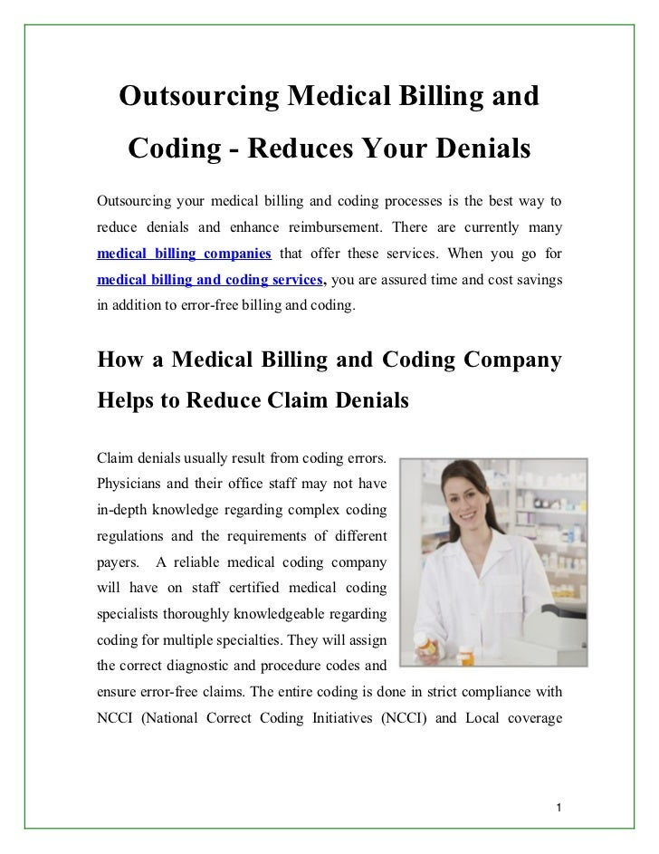 Outsourcing Medical Billing and     Coding - Reduces Your DenialsOutsourcing your medical billing and coding processes is ...