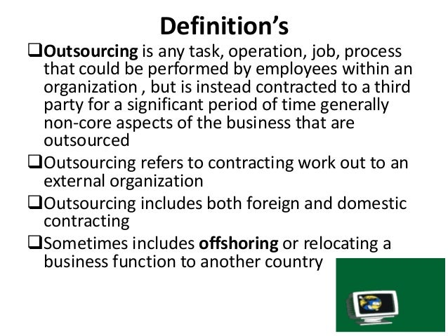 outsourcing jobs to foreign countries Persuasive paper part 2: solution and advantages using feedback from your professor and classmates, revise part 1 next, develop the solution and identify the.