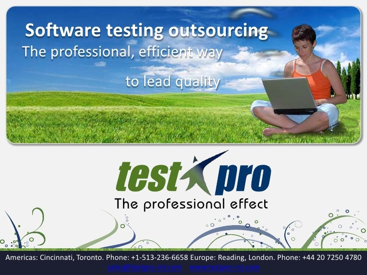 Software testing outsourcing <br />The professional, efficient way <br />                            to lead quality<br />...