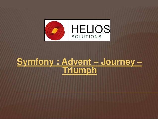Symfony : Advent – Journey – Triumph