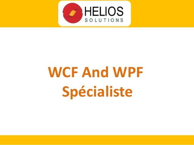 WCF And WPF Spécialiste