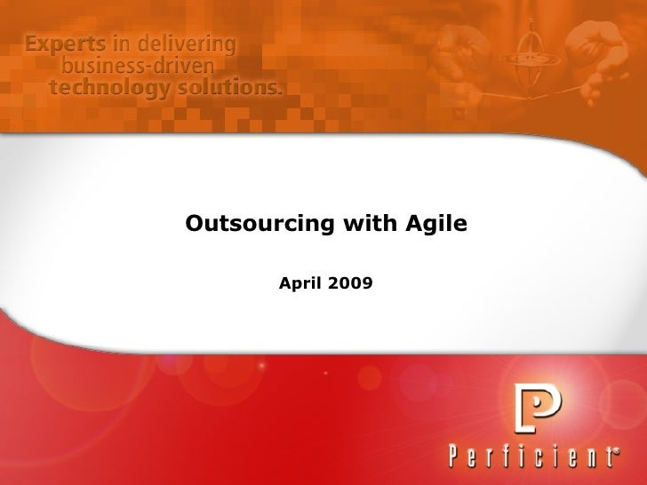 Outsourcing with Agile April 2009