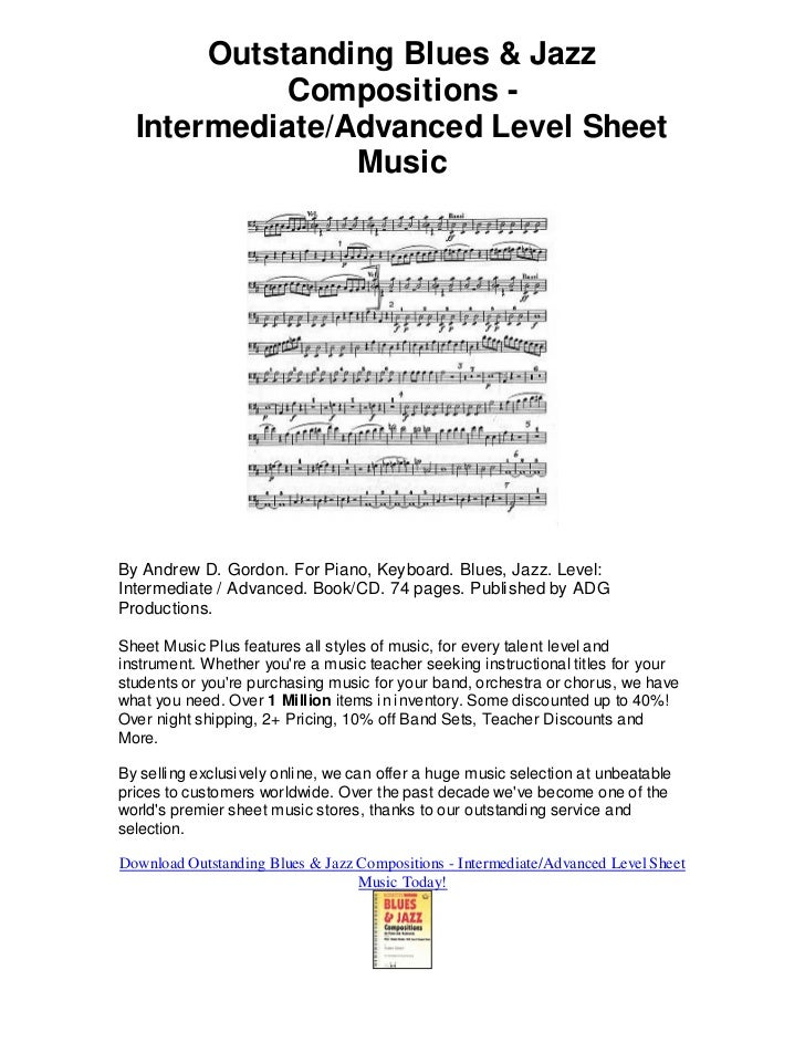Outstanding Blues & Jazz            Compositions -  Intermediate/Advanced Level Sheet                MusicBy Andrew D. Gor...