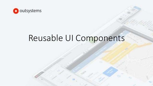 Reusable UI Components