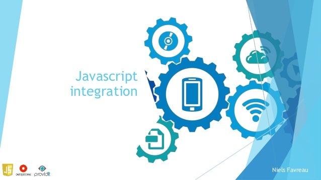 Javascript integration Niels Favreau