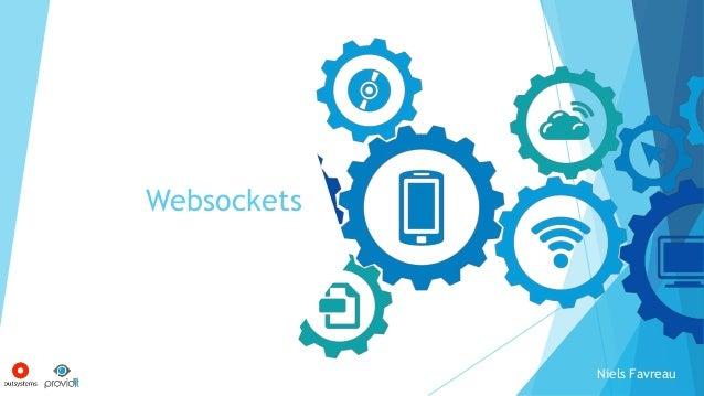 Websockets Niels Favreau
