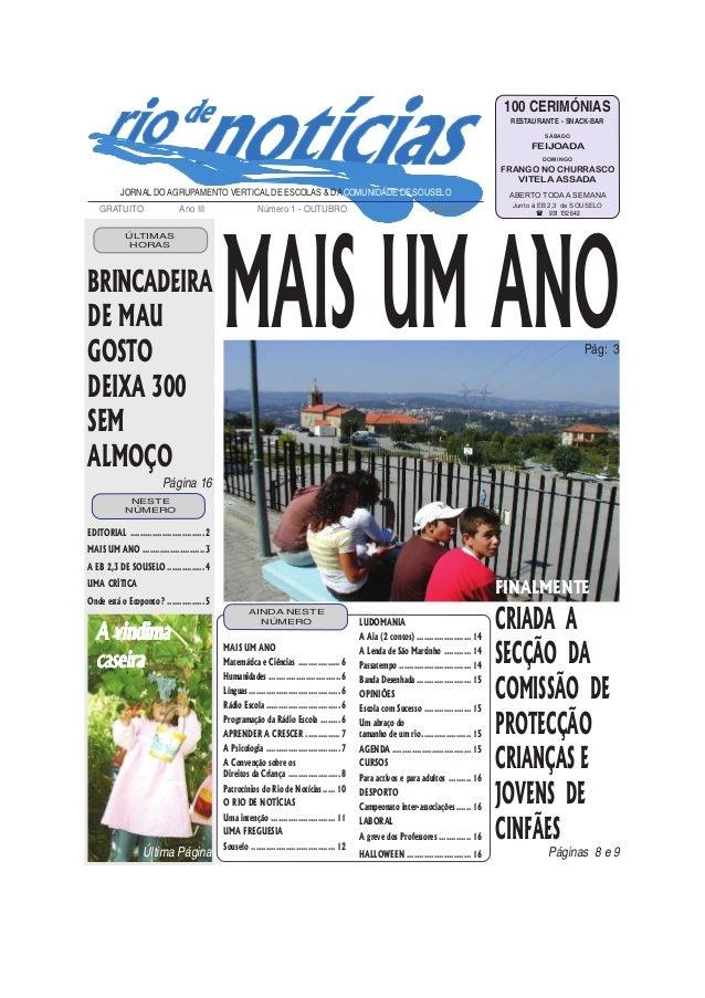 MAIS UM ANOPág: 3 JORNAL DO AGRUPAMENTO VERTICAL DE ESCOLAS & DACOMUNIDADE DE SOUSELO GRATUITO Ano III Número 1 - OUTUBRO ...