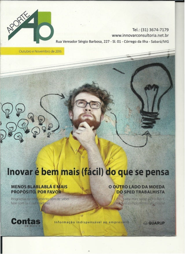 Tel.: (31) 3674-7179 www.innovarconsultoria.net.br Rua Vereador Sérgio Barbosa, 227 - SI. 01 - Córrego da Ilha - SabarájMG...