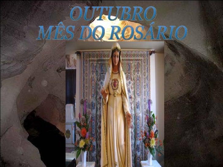 OUTUBRO  MÊS DO ROSÁRIO