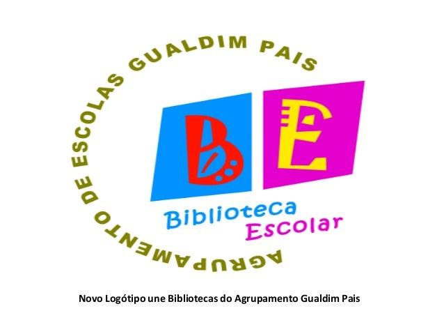 Novo Logótipo une Bibliotecas do Agrupamento Gualdim Pais