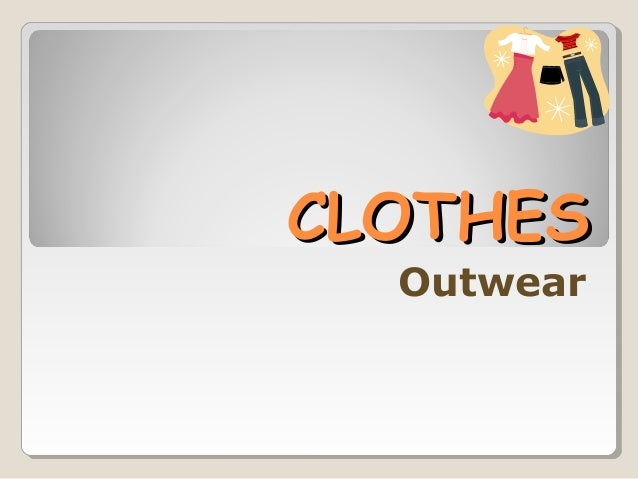 CLOTHESCLOTHES Outwear