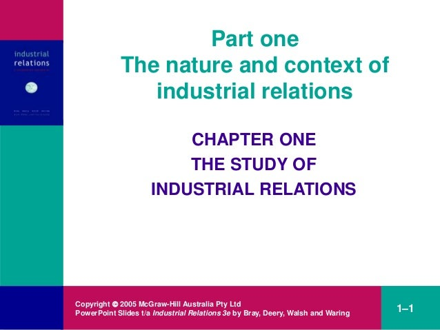 Copyright  2005 McGraw-Hill Australia Pty Ltd PowerPoint Slides t/a Industrial Relations 3e by Bray, Deery, Walsh and War...