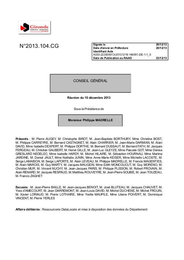 N°2013.104.CG Signée le Date d'envoi en Préfecture Identifiant Acte A033-223300013-20131219-146051-DE-1-1_0 Date de Public...