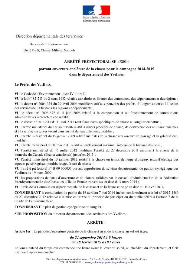 Direction départementale des territoires Service de l'Environnement Unité Forêt, Chasse, Milieux Naturels ARRÊTÉ PRÉFECTOR...