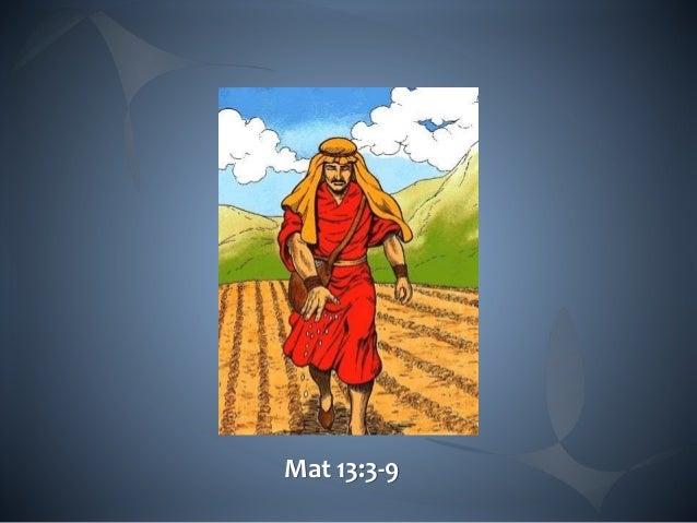Mat 13:3-9