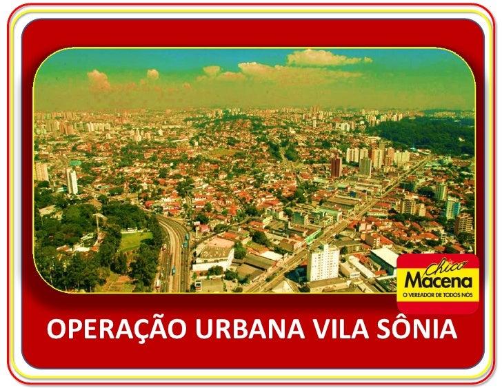 OPERAÇÃO URBANA VILA SÔNIA<br />