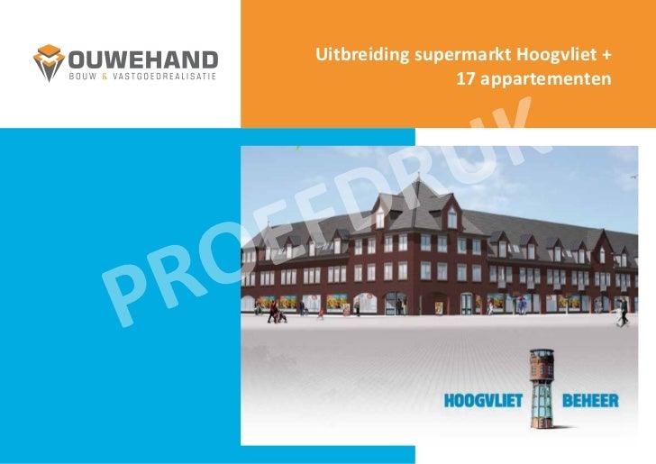 Uitbreiding supermarkt Hoogvliet +                       17 appartementen                 R U K    E F DP RO