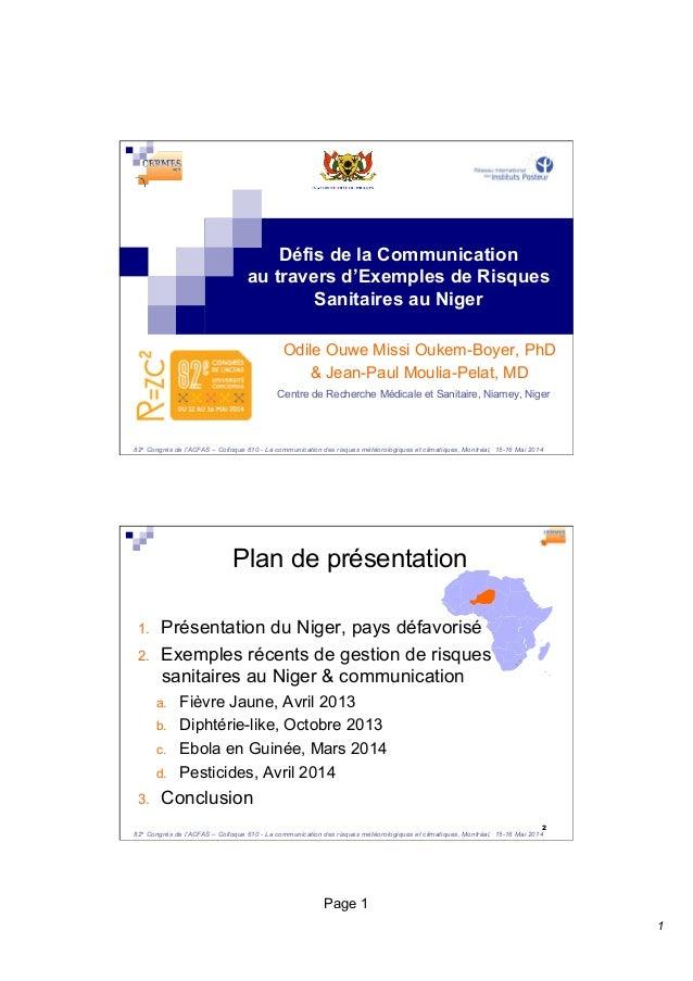 1  Défis de la Communication  au travers d'Exemples de Risques  Sanitaires au Niger  Odile Ouwe Missi Oukem-Boyer, PhD  & ...