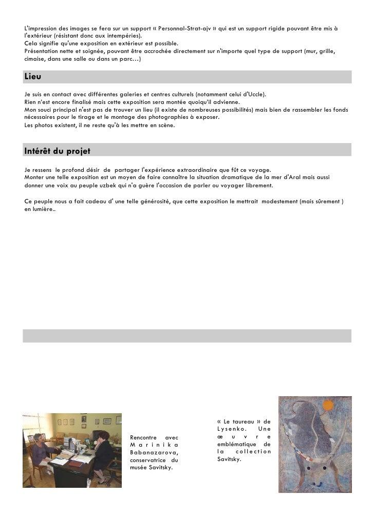 Limpression des images se fera sur un support « Personnal-Strat-ajv » qui est un support rigide pouvant être mis àlextérie...