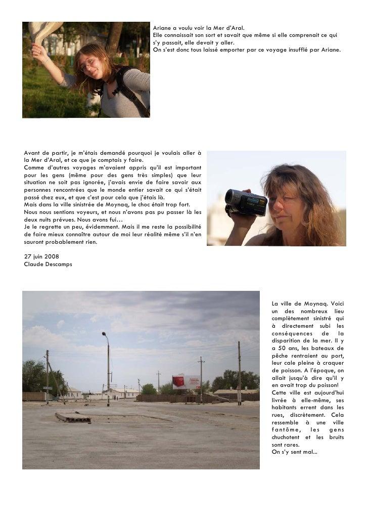 Ariane a voulu voir la Mer d'Aral.                                                Elle connaissait son sort et savait que ...