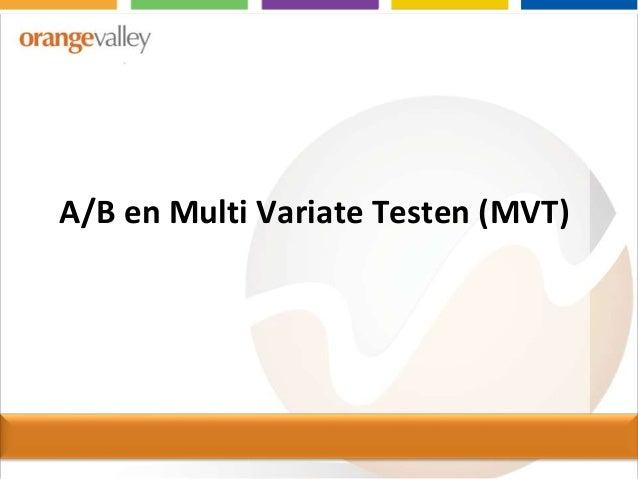 A/B en Multi Variate Testen (MVT)