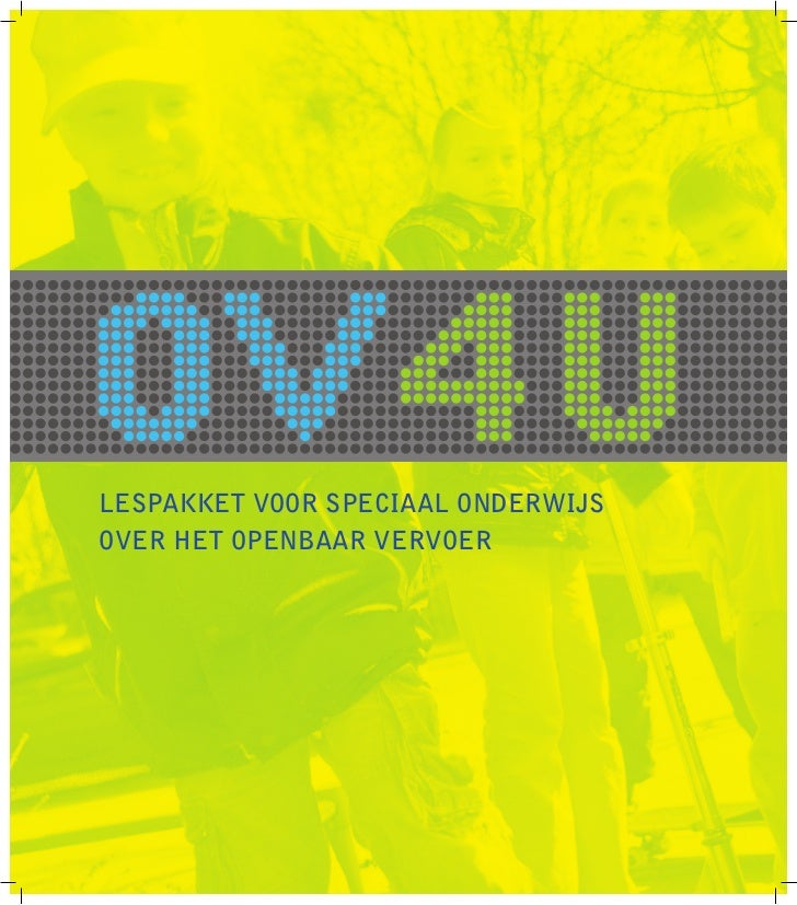 INHOUDSOPGAVE    InleidingOV4U LESSEN    Introductie       Les 1:             Onderweg met het openbaar vervoer    Reizen ...