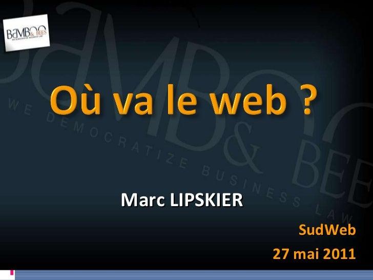 Marc LIPSKIER SudWeb 27 mai 2011
