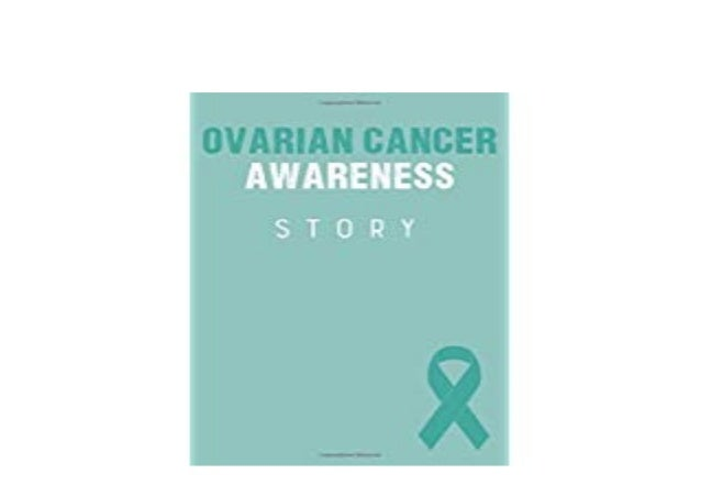 E Book Kindle Library Ovarian Cancer Awareneb Story Ovarian Cancer Su