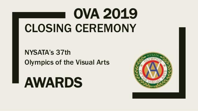 OVA 2019 NYSATA's 37th Olympics of the Visual Arts CLOSING CEREMONY AWARDS