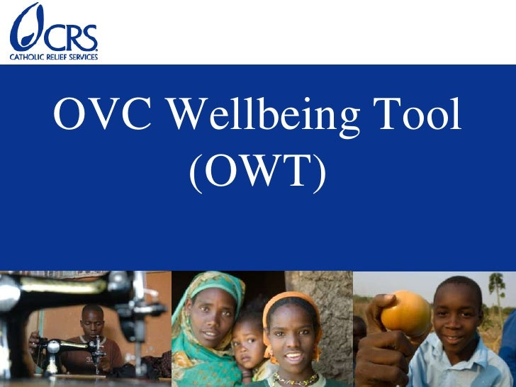 OVC Wellbeing Tool     (OWT)