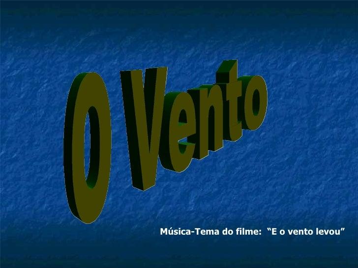 """O Vento Música-Tema do filme:  """"E o vento levou"""""""