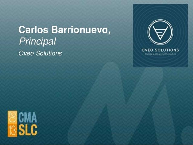 Carlos Barrionuevo, Principal Oveo Solutions