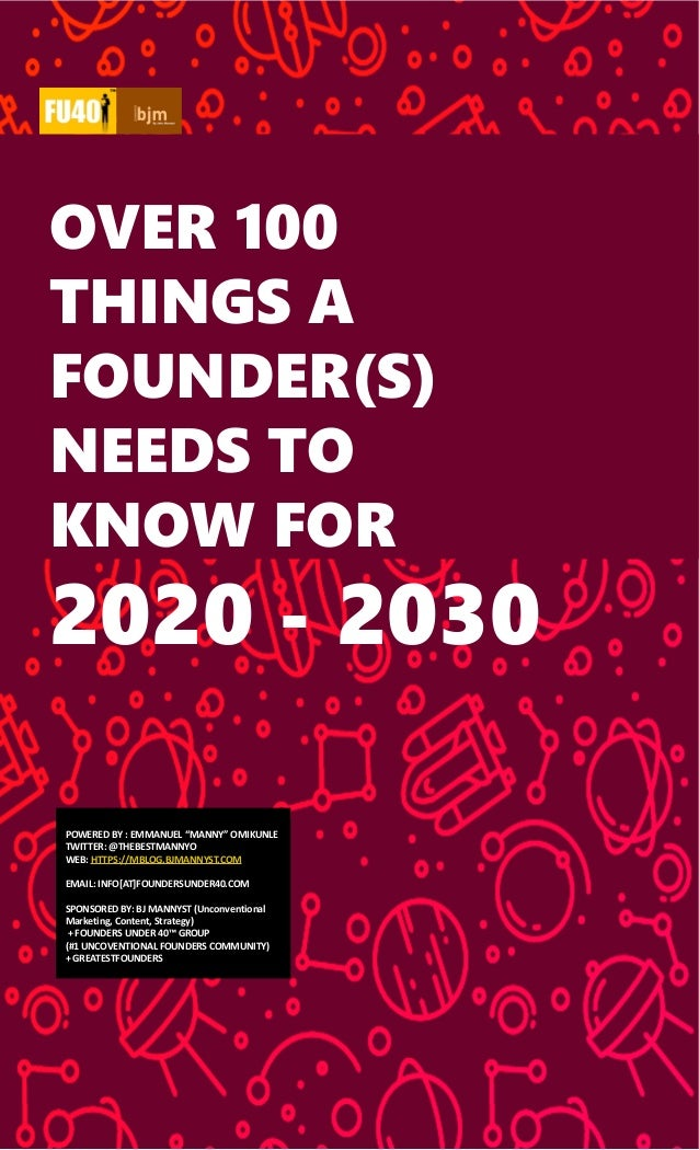 """LANINA OVER 100 THINGS A FOUNDER(S) NEEDS TO KNOW FOR 2020 - 2030 POWERED BY : EMMANUEL """"MANNY"""" OMIKUNLE TWITTER: @THEBEST..."""