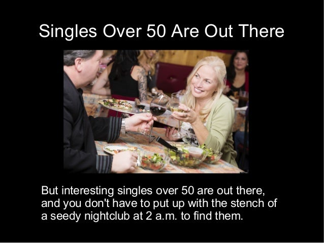 gravity singles over 50 Here are our 11 best dating sites for over 50 ourtime is quickly becoming one of the most popular dating sites exclusively for singles over 50.