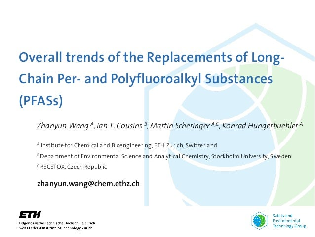 Overall trends of the Replacements of Long- Chain Per- and Polyfluoroalkyl Substances (PFASs) © ETH Zürich | Safety and En...