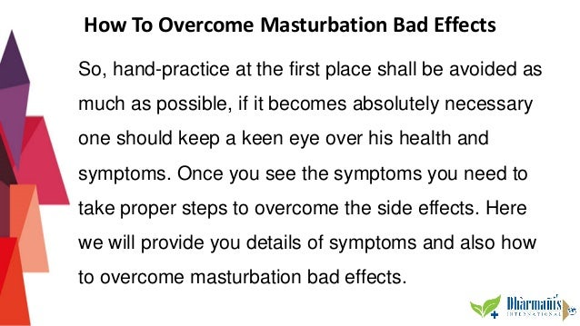 Does masturbation have bad effects