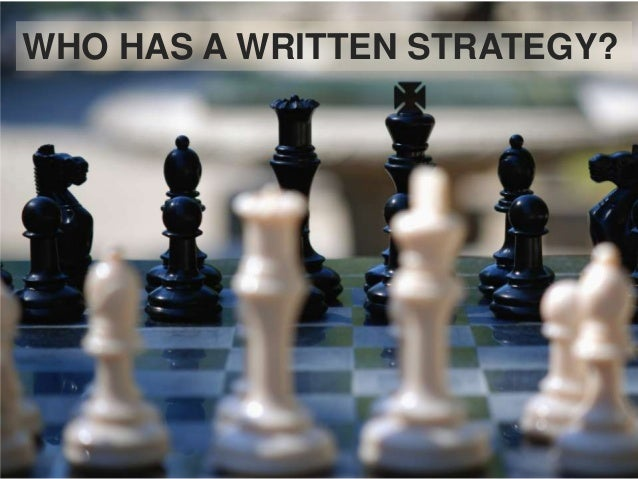 WHO HAS A WRITTEN STRATEGY?                         7