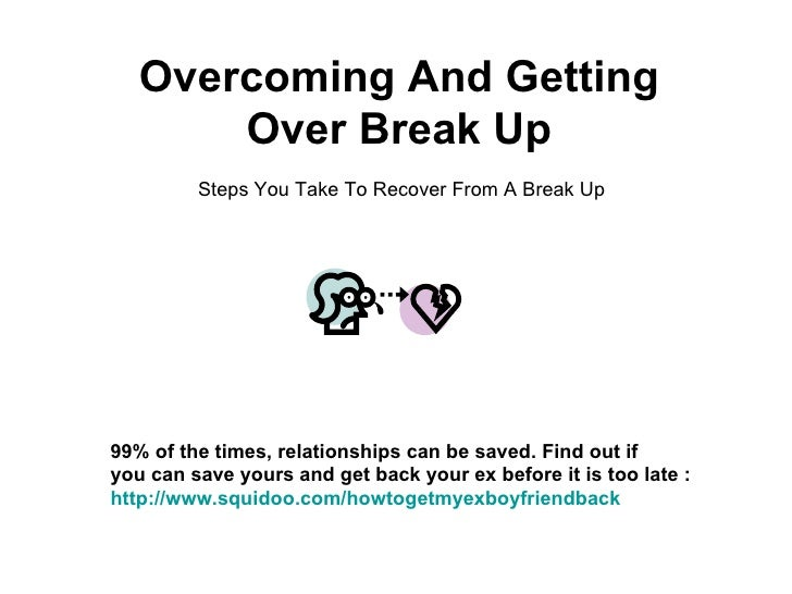 overcome breakup