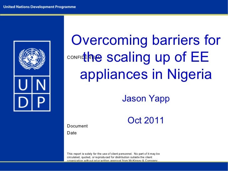Overcoming barriers for    the scaling up of EECONFIDENTIAL    appliances in Nigeria                                      ...
